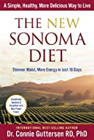 The New Sonoma Diet: Trimmer Waist, More Energy in Just 10 Days
