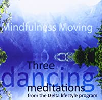 Three Dancing Meditations