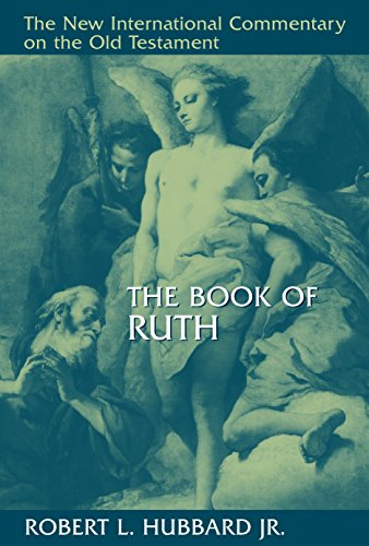 Download The Book of Ruth (New International Commentary on the Old Testament) 0802825265