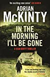 In the Morning I'll be Gone: Sean Duffy 3 (Detective Sean Duffy) (English Edition)