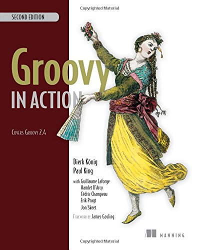 Download Groovy in Action: Covers Groovy 2.4 1935182447