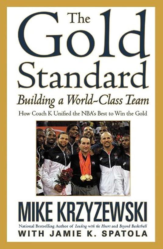 レビュアー真珠のような知覚的The Gold Standard: Building a World-Class Team (English Edition)