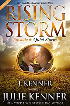 Quiet Storm, Season 2, Episode 6 (Rising Storm) by [Kenner, Julie]