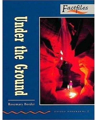 Under the Ground (Bookworms Factfiles Series)の詳細を見る