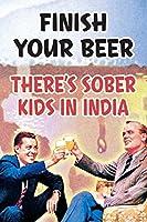 ポスター ファウンドリー仕上げ あなたのビールを食べる人たち インドで楽しむ 12x18 inches 298190