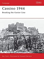 Cassino 1944: Breaking the Gustav Line (Campaign) by Ken Ford(2004-04-27)