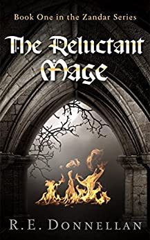 The Reluctant Mage: Book One in the Zandar Series by [Donnellan, R. E.]