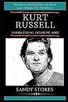 Kurt Russell Inspirational Coloring Book (Kurt Russell Coloring Books)