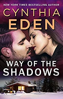 Way of the Shadows (Shadow Agents: Guts and Glory Book 1516) by [Eden, Cynthia]