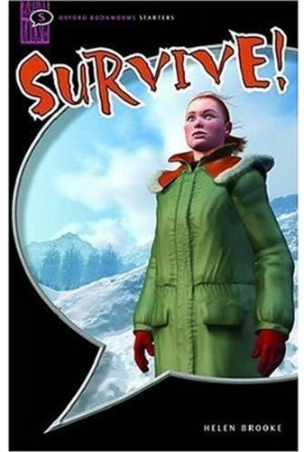 Survive!: Interactive (Oxford Bookworms Starters)の詳細を見る