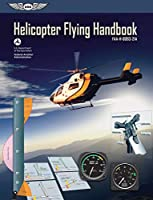 Helicopter Flying Handbook (PDF eBook): FAA-H-8083-21A (FAA Handbooks Series)
