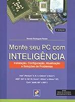 Monte Seu PC com Inteligência (Em Portuguese do Brasil)
