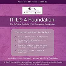 ITIL® 4 Foundation: The Definitive Guide for ITIL ® 4 Foundation Certification