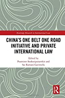 China's One Belt One Road Initiative and Private International Law (Routledge Research in International Law)