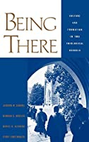 Being There: Culture and Formation in Two Theological Schools (Religion in America)