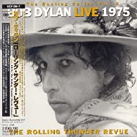 Live in 1975-Rolling Thunder Revue by Bob Dylan (2008-01-13)