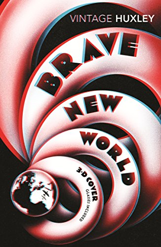 Brave New World: Special 3D Edition (Vintage Classics)