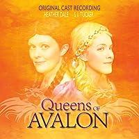 Queens of Avalon - Original Cast Recording
