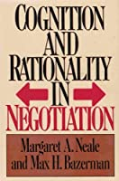 Cognition and Rationality in Negotiation【洋書】 [並行輸入品]