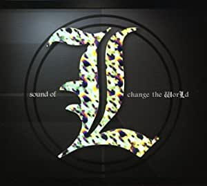 Sound of L change the WorLd