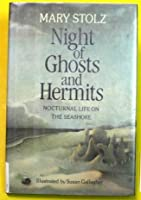 Night of Ghosts and Hermits: Nocturnal Life on the Seashore