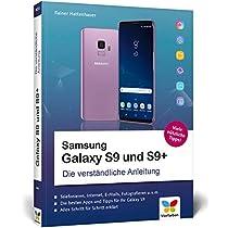 Samsung Galaxy S9 und S9+: Die verstaendliche Anleitung. Alle Android-Funktionen erklaert. Komplett in Farbe