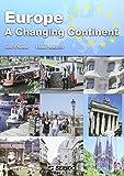 ヨーロッパ最前線—Europe:A Changing Contine