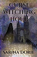 Curse of the Witching Hour: Lucifer Thatch's Education of Witchery (Son of a Succubus Series)