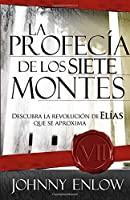 La Profecia De Los Siete Montes / the Seven Mountain Prophecy