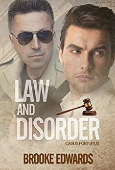 Law and Disorder (Casus Fortuitus Book 2) by [Edwards, Brooke]