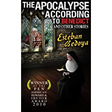 The Apocalypse According To Benedict & Other Stories