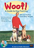 Woof: A Guide to Dog Training [DVD] [Import]