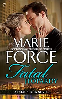 Fatal Jeopardy (The Fatal Series) by [Force, Marie]