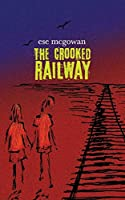 The Crooked Railway