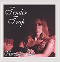 Tender Trap by Amanda Carr (2005-03-08)