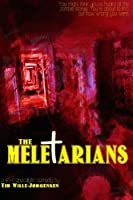 The Meletarians