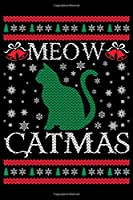 Meow Catmas: Prayer Journal for Guide Scripture, Prayer Request, Reflection, Praise and Grateful Prayer Journal