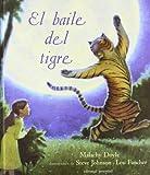 El Baile Del Tigre/ the Dancing Tiger