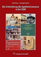 Die Entwicklung des Apothekenwesens in der DDR