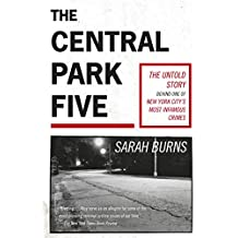 The Central Park Five: A story revisited in light of the acclaimed new Netflix series When They See Us, directed by Ava DuVernay