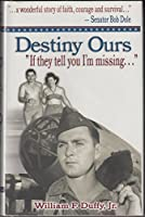 "Destiny Ours ""If They Tell You I'm Missing"""