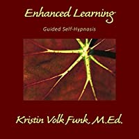 Enhanced Learning: Guided Self-Hypnosis