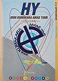 HY 2006 KUMAKARA AMAE TOUR~ここから未来へ~ [DVD]/