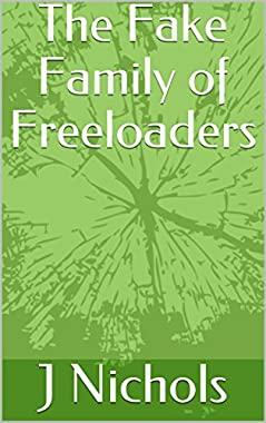 The Fake Family of Freeloaders (English Edition)