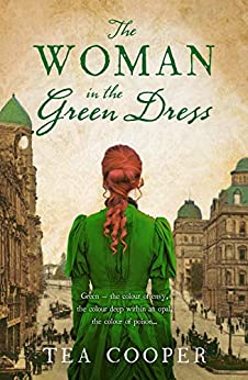 The Woman In The Green Dress by [Cooper, Tea]