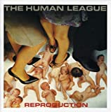 Reproduction by HUMAN LEAGUE (2003-01-06)