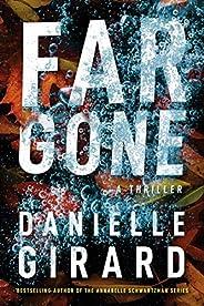 Far Gone (Badlands Thriller Book 2)
