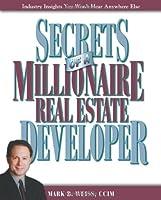 Secrets of a Millionaire Real Estate Developer