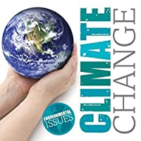 Climate Change (Protecting Our Planet)