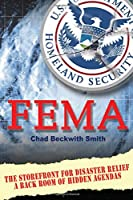 F E M a: The Storefront for Disaster Relief / a Back Room of Hidden Agendas